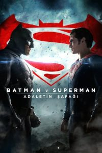 Batman ve Superman: Adaletin Şafağı ( Batman v Superman: Dawn of Justice ) film posteri