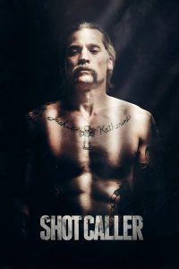 Cellat ( Shot Caller ) film posteri
