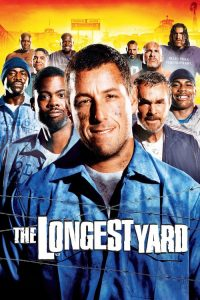 En Uzun Mesafe ( The Longest Yard ) film posteri