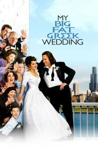 Kalbinin Sesini Dinle ( My Big Fat Greek Wedding ) film posteri