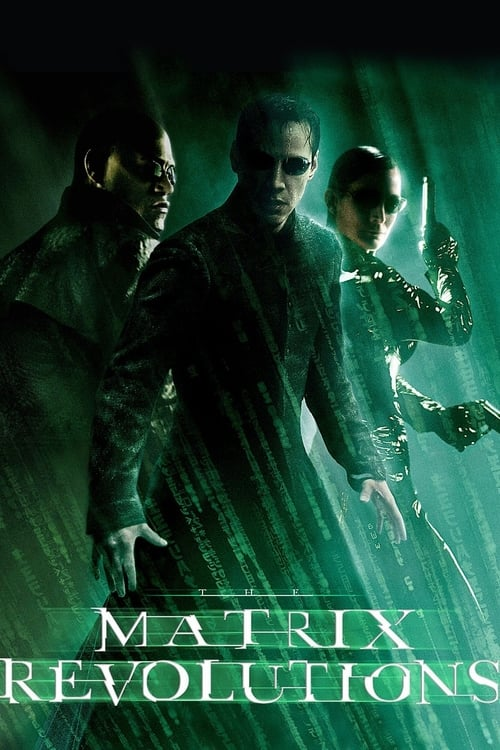 Matrix Revolutions ( The Matrix Revolutions ) film posteri
