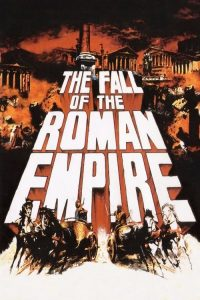 Roma Imparatorlugu'nun çöküsü ( The Fall of the Roman Empire ) film posteri