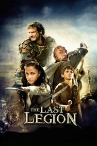 Son Birlik ( The Last Legion ) film posteri