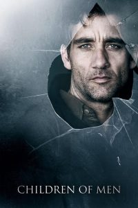 Son Umut ( Children of Men ) film posteri