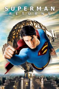 Superman Dönüyor ( Superman Returns ) film posteri