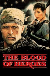 The Blood of Heroes ( The Blood of Heroes ) film posteri
