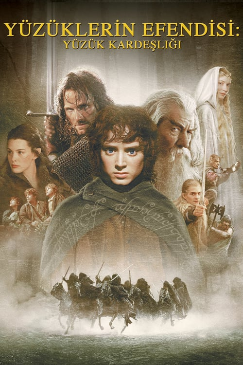 Yüzüklerin Efendisi: Yüzük Kardeşliği ( The Lord of the Rings: The Fellowship of the Ring ) film posteri