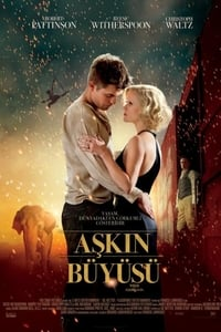 Aşkın Büyüsü ( Water for Elephants ) film posteri