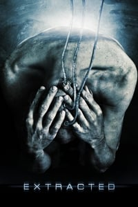 Extracted ( Extracted ) film posteri