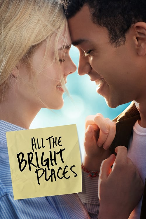 Hayatın Kıyısında ( All the Bright Places ) film posteri
