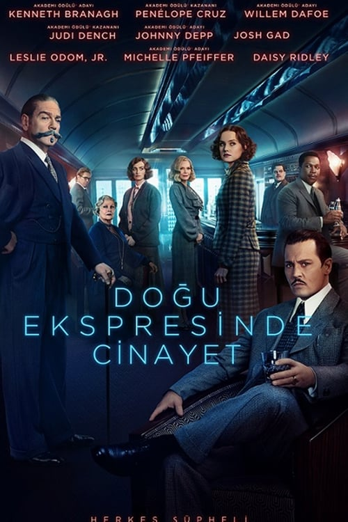 Doğu Ekspresinde Cinayet ( Murder on the Orient Express ) film posteri