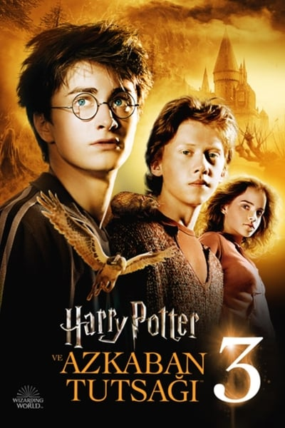 Harry Potter ve Azkaban Tutsağı ( Harry Potter and the Prisoner of Azkaban ) film posteri