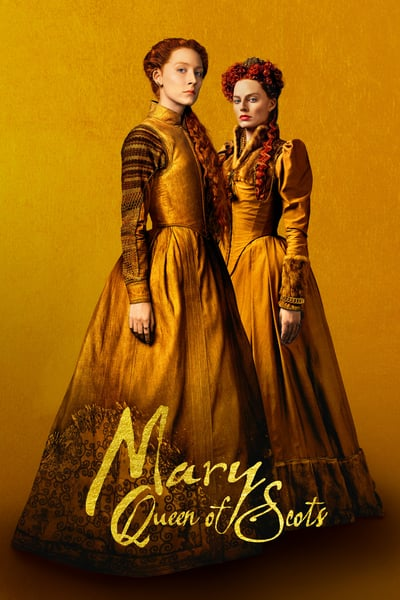 İskoç Kraliçesi Mary ( Mary Queen of Scots ) film posteri