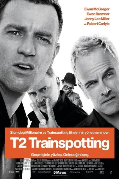 T2 Trainspotting ( T2 Trainspotting ) film posteri