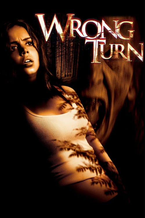 Korku Kapanı ( Wrong Turn ) film posteri